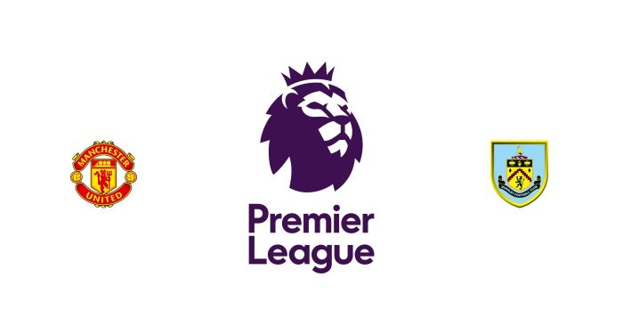 Manchester United vs Burnley Previa, Predicciones y Pronóstico