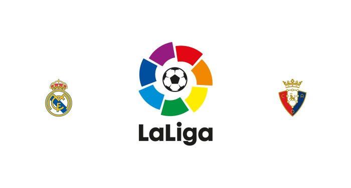 Real Madrid vs Osasuna Previa, Predicciones y Pronóstico