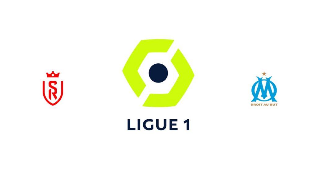 Stade Reims vs Olympique Marsella Previa, Predicciones y Pronóstico