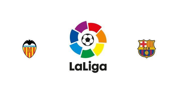Valencia vs Barcelona Previa, Predicciones y Pronóstico