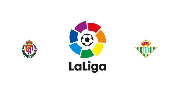Valladolid vs Betis Previa, Predicciones y Pronóstico