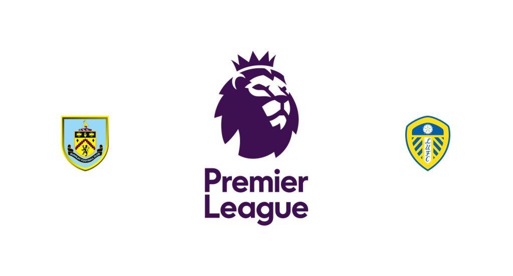 Burnley vs Leeds Previa, Predicciones y Pronóstico
