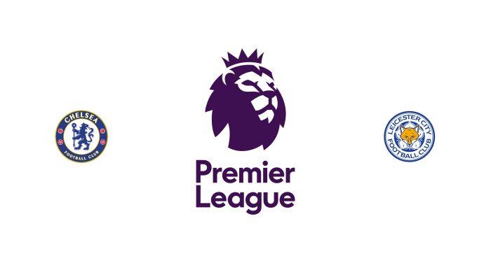 Chelsea vs Leicester Previa, Predicciones y Pronóstico