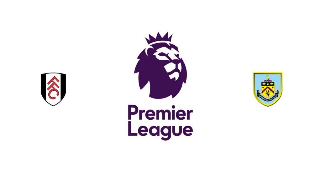 Fulham vs Burnley Previa, Predicciones y Pronóstico