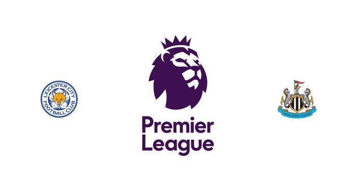 Leicester vs Newcastle Previa, Predicciones y Pronóstico