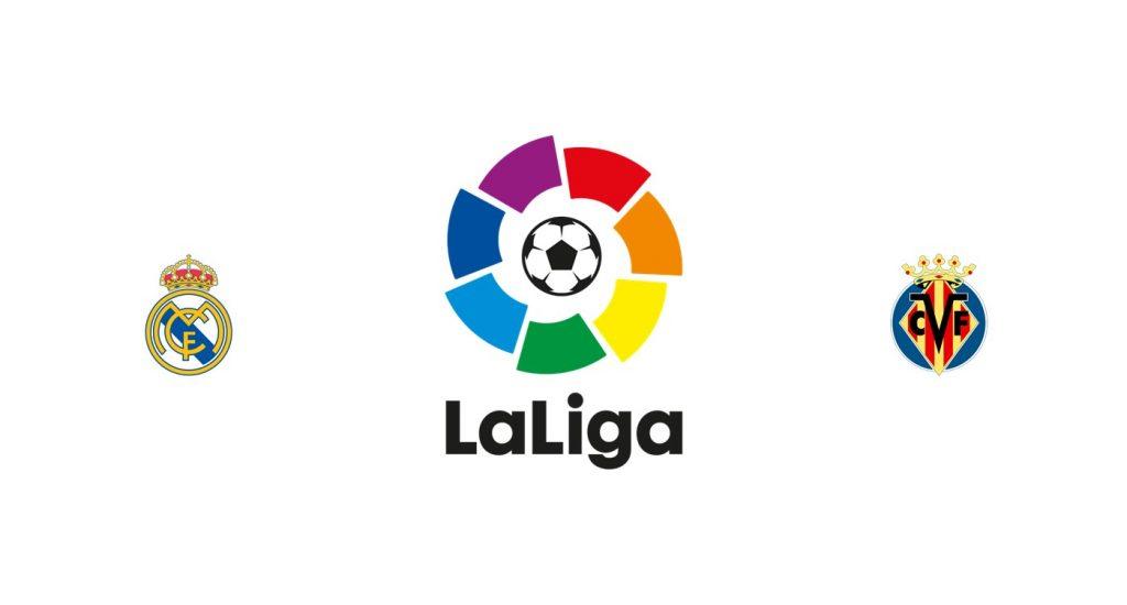 Real Madrid vs Villarreal Previa, Predicciones y Pronóstico
