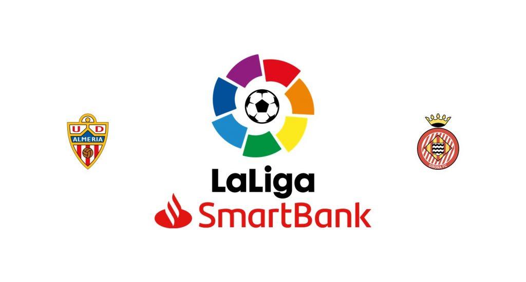 Almería vs Girona Previa, Predicciones y Pronóstico