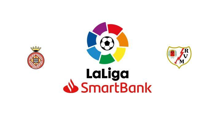 Girona vs Rayo Vallecano Previa, Predicciones y Pronóstico