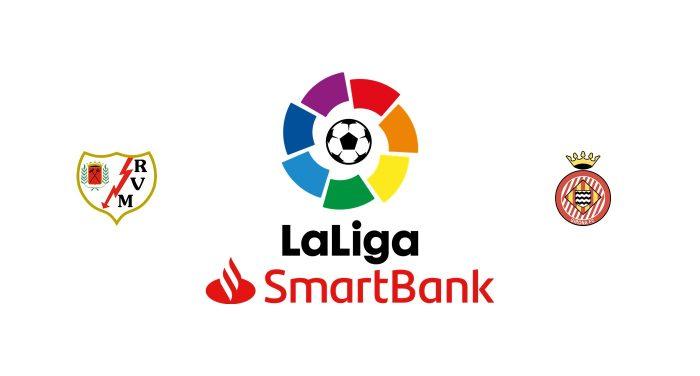 Rayo Vallecano vs Girona Previa, Predicciones y Pronóstico