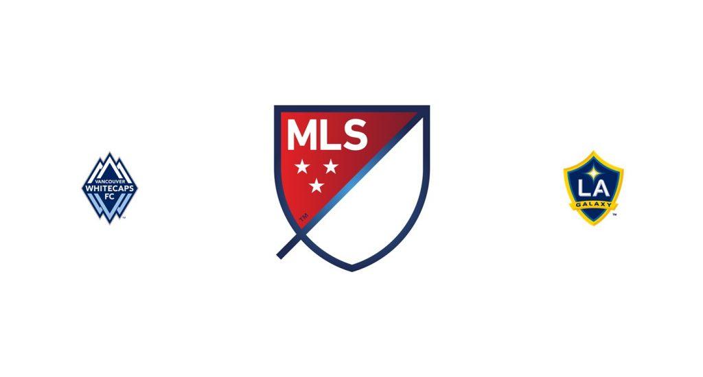 Vancouver Whitecaps vs LA Galaxy Previa, Predicciones y Pronóstico