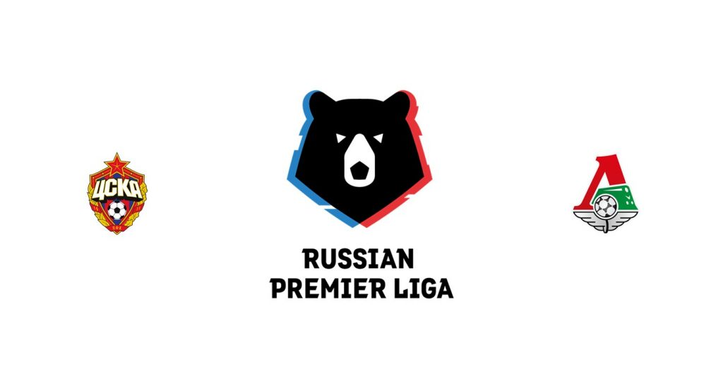 CSKA Moscú vs Lokomotiv Moscú Previa, Predicciones y Pronóstico
