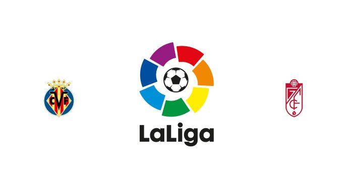 Villarreal vs Granada Previa, Predicciones y Pronóstico