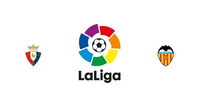Osasuna vs Valencia Previa, Predicciones y Pronóstico