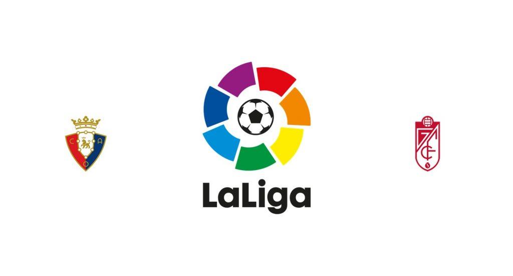 Osasuna vs Granada Previa, Predicciones y Pronóstico